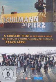 Robert Schumann. Schumann at Pier2. A Concert Film