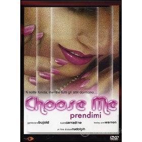 Choose Me. Prendimi