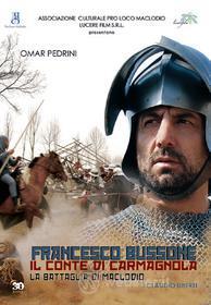 Francesco Bussone. Il conte di Carmagnola