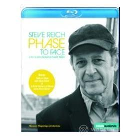 Steve Reich. Phase to Face (Blu-ray)