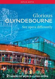 Glorious Glyndebourne. See opera differently