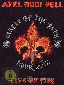Axel Rudi Pell. Live On Fire. Circle of the Oath (2 Dvd)