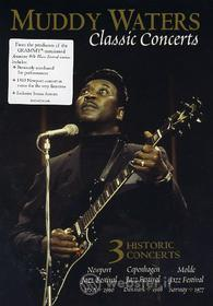 Muddy Waters. Classic Concerts