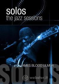 James Blood Ulmer - The Jazz Sessions