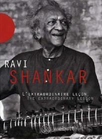 Ravi Shankar. The Extraordinary Lesson