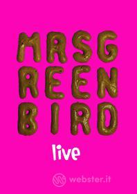 Mrs Greenbird - Mrs Greenbird-Live