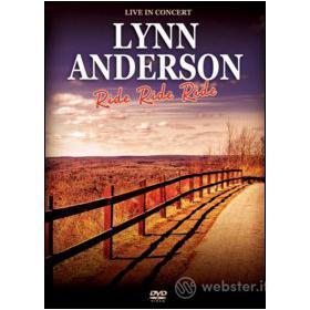 Lynn Anderson. Ride Ride Ride