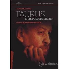 Taurus. Il crepuscolo di Lenin