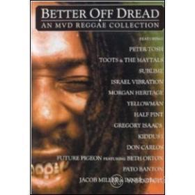 Better Off Dread