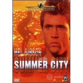 Summer City, un'estate di fuoco