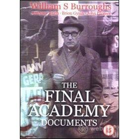 William S. Burroughs. The Final Academy Documents