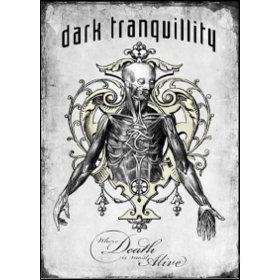 Dark Tranquillity. Where Death Is Most Alive (2 Dvd)