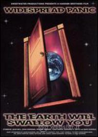 Widespread Panic - Earth Will Swallow You