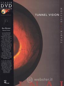 Raz Mesinai. Tunnel Vision