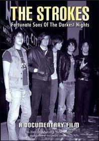 The Strokes. Fortunate Sons Of The Darkest Night