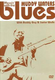 Muddy Waters. Messin' with the blues