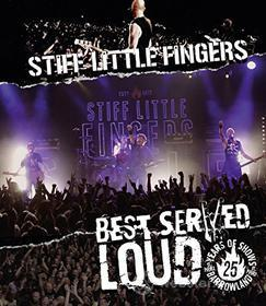 Stiff Little Fingers - Best Served Loud - Live At Barrowland (Blu-ray)