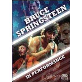 Bruce Springsteen. In Performance