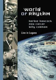 World Of Rhythm: Herbie Hancock, Ron Carter, Billy Cobham - Live In Lugano
