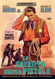 Lo Sceriffo Senza Pistola