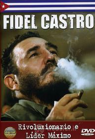 Fidel Castro. Fra l'uomo e il mito