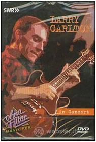 Larry Carlton. In concert