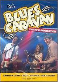 Ruf's Blues Caravan. 2006. The New Generation