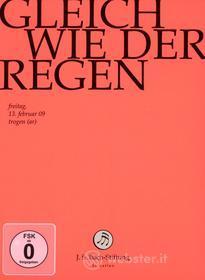 Johann Sebastian Bach  - Gleich Wie Der Regen