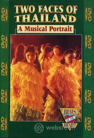 2 Faces Of Thailand: A Musical Portrait