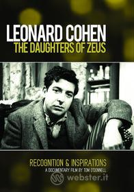 Leonard Cohen. The Daughters Of Zeus. Recognition & Inspirations