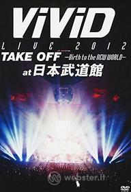 Vivid - Live 2012 Take Off: Birth To The New World