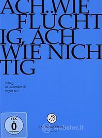 Johann Sebastian Bach  - Ach Wie Fluechtig, Ach Wie Nichtig