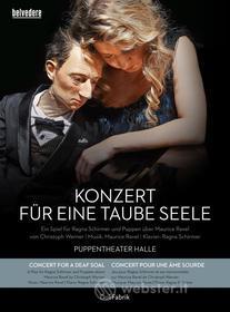 Maurice Ravel - Konzert Fur Eine Taube Seele (2 Dvd)