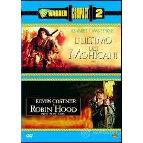 L' ultimo dei Mohicani - Robin Hood (Cofanetto 2 dvd)