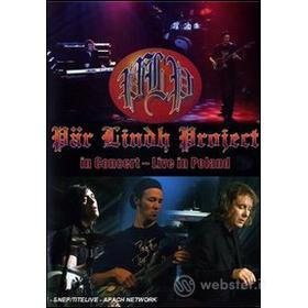 Par Lindh Project. In Concert. Live In Poland