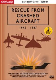 British Aviation History - Rescue From Crashed Aircraft 1945-1987