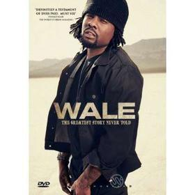 Wale. Greatest Story Never Told