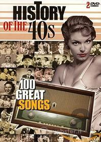 100 Great Songs - History Of The 40S (2 Dvd)