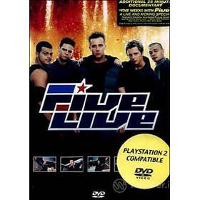 Five. Live