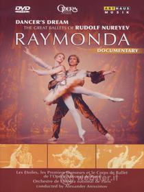 Alexander Glazunov. Raymonda. Dancer's Dream. The Great Ballets of Nureyev