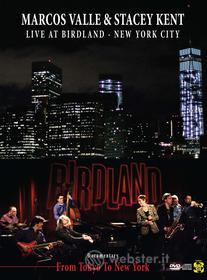 Marcos Valle & Stacey Kent - Live At Birdland (3 Dvd)