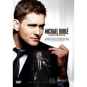 Michael Bublé. Greatest Story Never Told