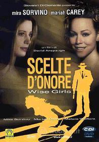 Scelte d'onore. Wise Girls