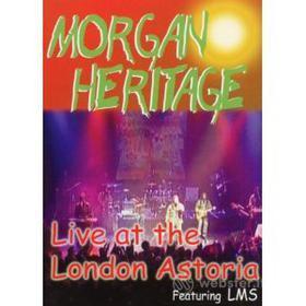 Morgan Heritage. Live At London Astoria