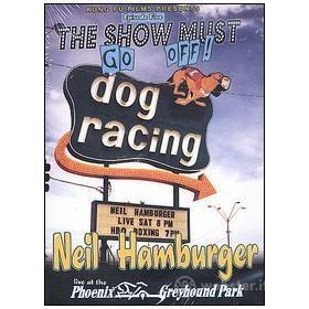 Neil Hamburger. Live at the Phoenix Greyhound Park
