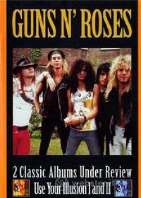 Guns N' Roses. Under Review. Use Your Illusion 1 And 2 (2 Dvd)