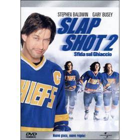 Slap Shot 2. Sfida sul ghiaccio