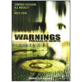 Warnings. Presagio di morte
