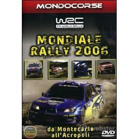 Mondiale Rally 2006. Prima parte
