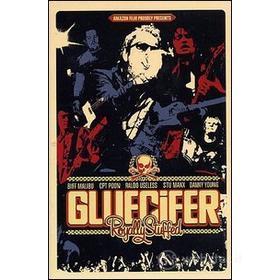 Gluecifer. Royally Stuffed